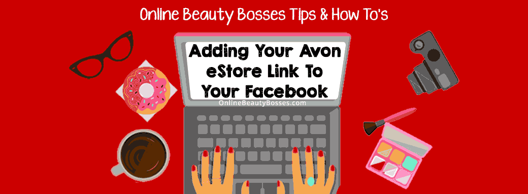 How to add your Avon eStore to Facebook