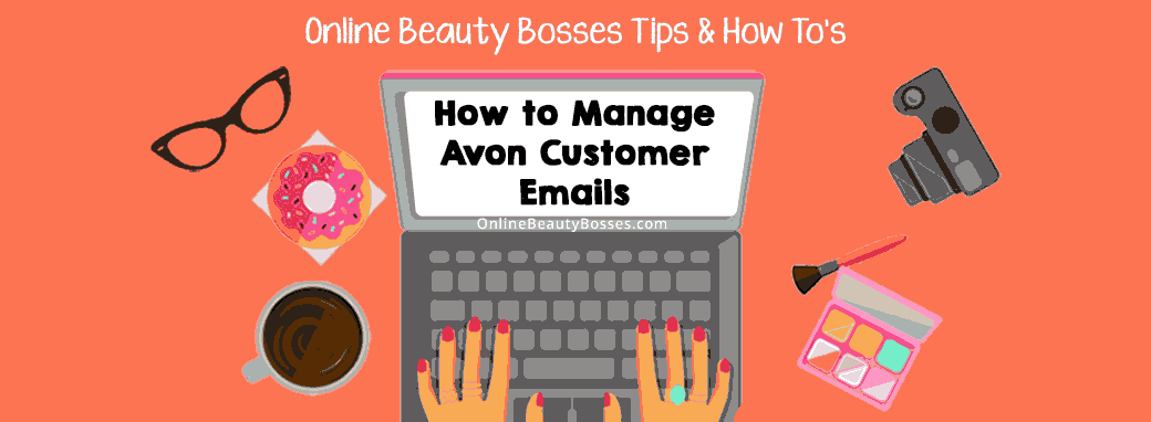 How-To-Manage-Avon-Customer-Emails