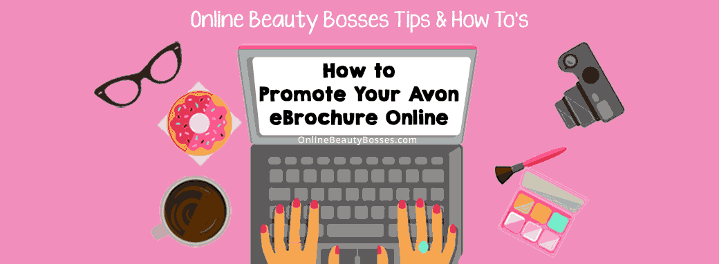 How-To-Promote-Your-Avon-eBrochure