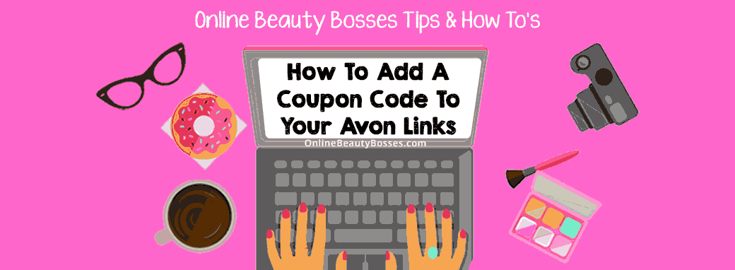 How-to-add-Avon-Coupon-Codes-To-Links