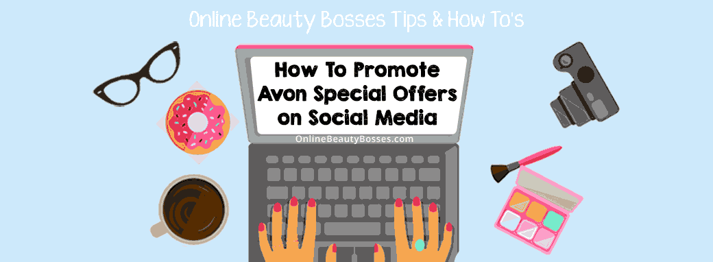Promoting-Avon-On-Social-Media