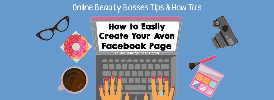 How-To-Create-An-Avon-Facebook-Page
