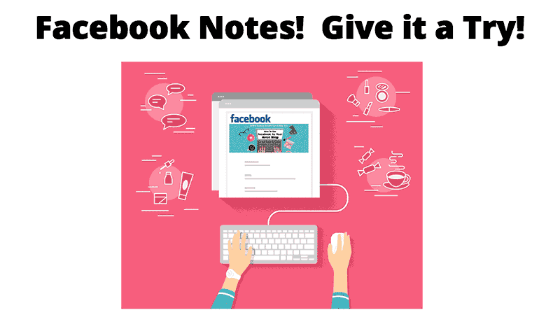 Start-Blogging-With-Facebook-Notes