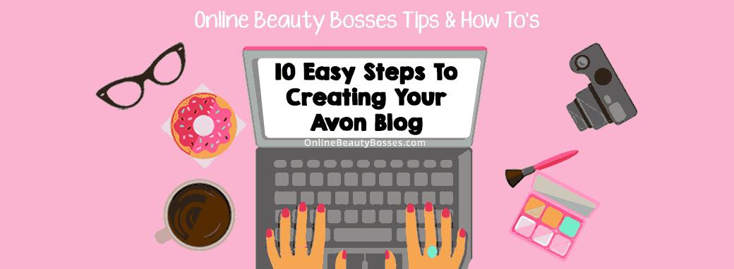 Avon-Blog-In-Ten-Steps