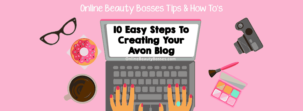 Avon-Blog-In-Ten-Steps