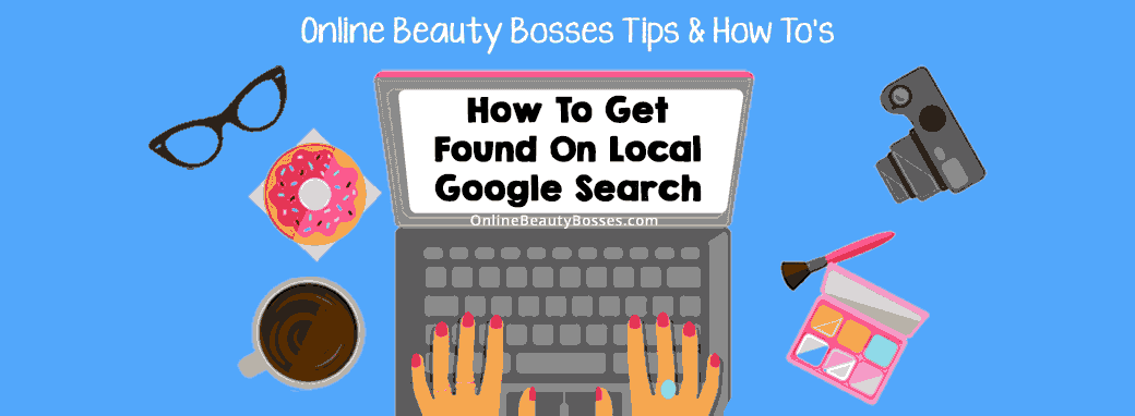 Get-Found-On-Local-Google-Search