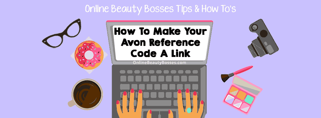 How-To-Make-Your-Avon-Reference-Code-A-Link-Header