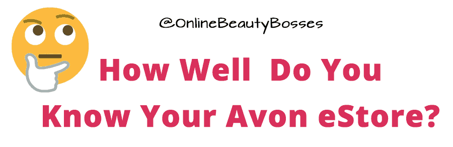 How-well-do-you-know-your-avon-online-store