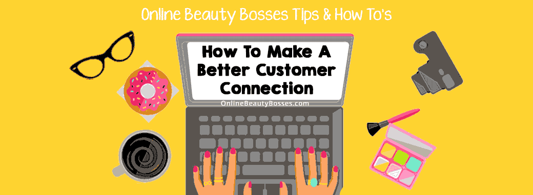 Make-A-Better-Customer-Connection-On-Facebook