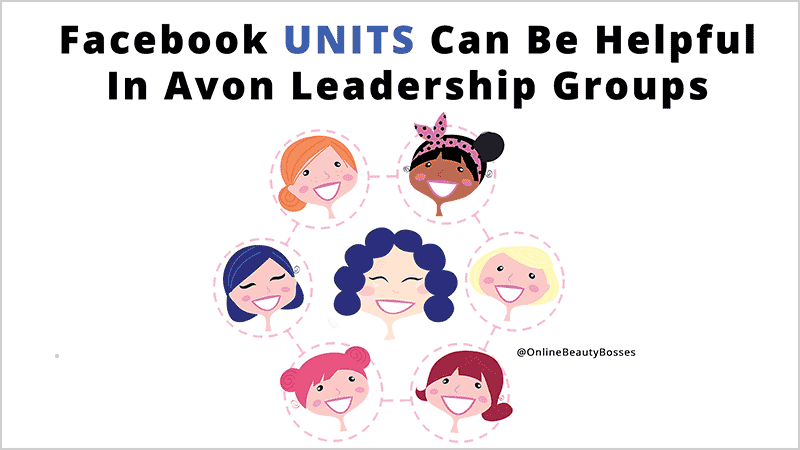Facebook Units For Avon Leadership