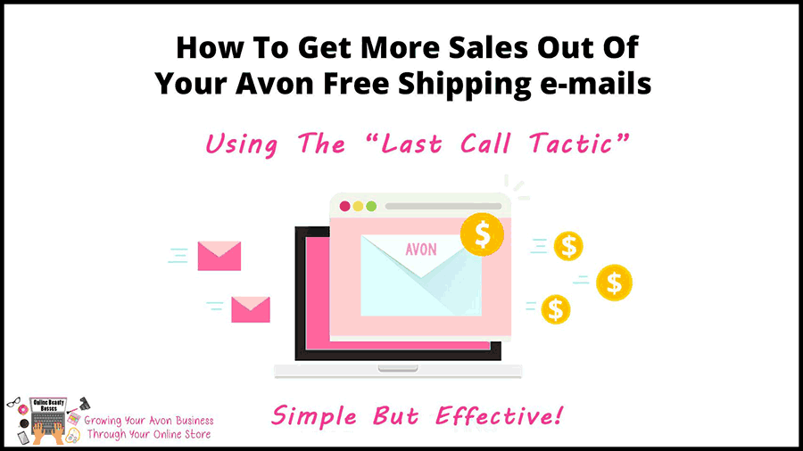 Avon Emails Last Call Tactic